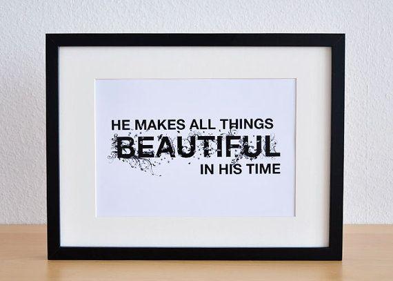 All things beautiful. Ecclesiastes 3:11. 8x10. Christian Poster Print. Bible Verse.