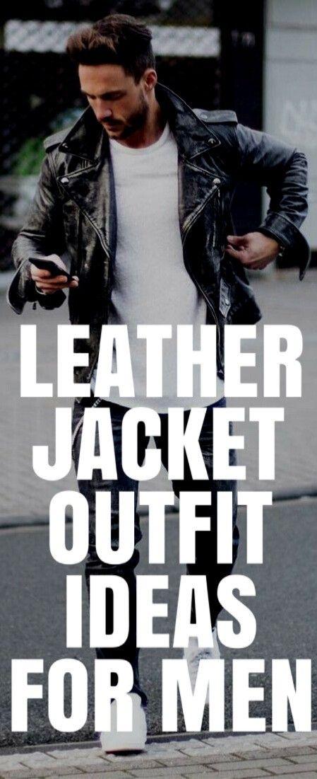 15 COOL LEATHER JACKET OUTFIT IDEAS FOR MEN #MENSFASHION #FALLFASHION #STREETSTYLE
