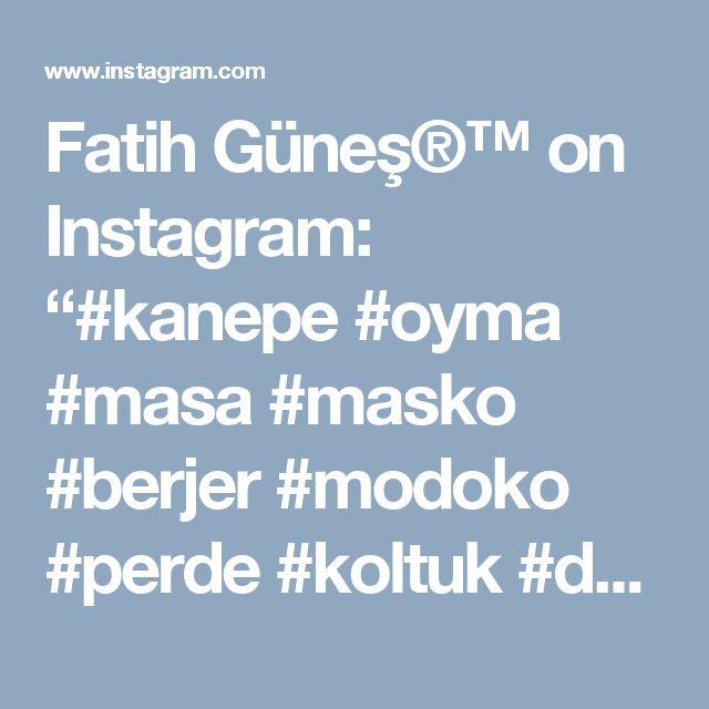 "Fatih Güneş®™ on Instagram: ""#kanepe #oyma #masa #masko #berjer #modoko #perde #koltuk #dekorasyon #antika #rize #osmaniye #adana #konsol #antalya #sandalye #trabzon…"""