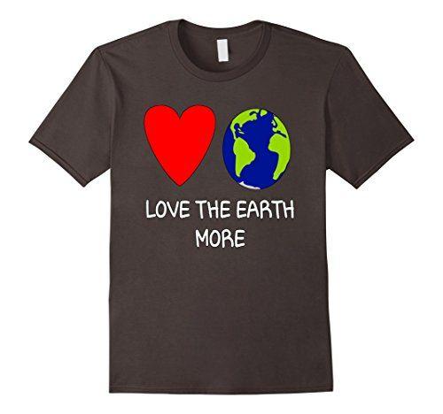 Men's Earth Day: Love The Earth More Cool T Shirt 3XL Asp... https://www.amazon.com/dp/B07168PNRV/ref=cm_sw_r_pi_awdb_x_41ldzbZGNZ6K5