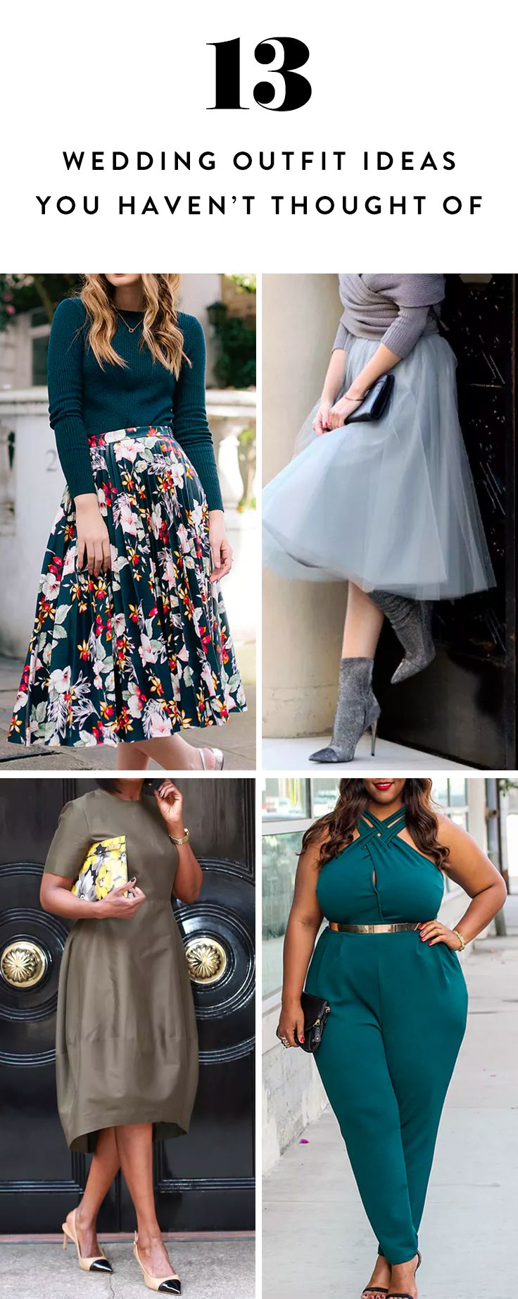 We've rounded up 13 outfit ideas that work for a wedding but aren't the same old sheath dress. Get the looks here.
