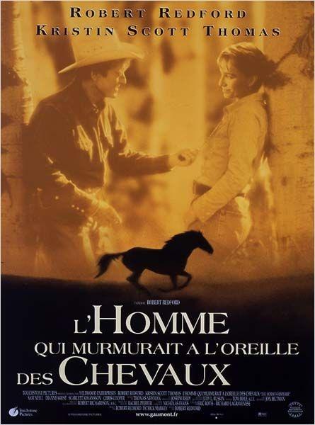 L'Homme qui murmurait à l'oreille des chevaux est un film américain réalisé par Robert Redford, sorti en 1998, et tiré du roman éponyme de Nicholas Evans.