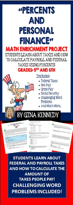 """With the """"Percents and Personal Finance"""" math enrichment lesson, your students will be provided with a background on payroll and federal taxes as well as gross and net pay and finally, deductions. Your students will then practice calculating taxes owed in several different income situations.  The students will then create their own paycheck using the deductions provided and then solve several challenging math problems involving percents and personal finance.$"""