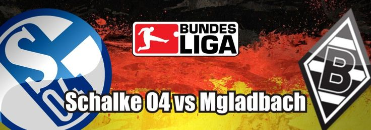 Schalke 04 vs Mgladbach Stream Live - http://footballstream.live/schalke-04-vs-mgladbach-stream-live/