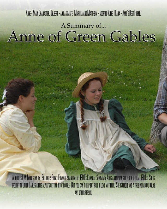 summary of anne of green gables by When readers first met anne, she is eleven, and has just been sent from an orphanage to meet her new family no one ever learned the events of anne's life before she arrived at green gables.