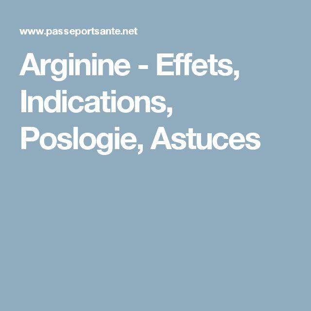 Arginine - Effets, Indications, Poslogie, Astuces