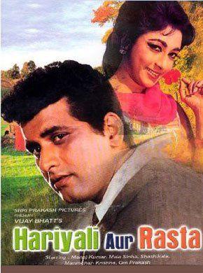Hariyali Aur Rasta Hindi Movie Online - Mala Sinha, Manoj Kumar, Shashikala, Om Prakash, Helen, Jagdeep and Surendra. Directed by Vijay Bhatt. Music by Shankar Jaikishan. 1962 [U] ENGLISH SUBTITLE