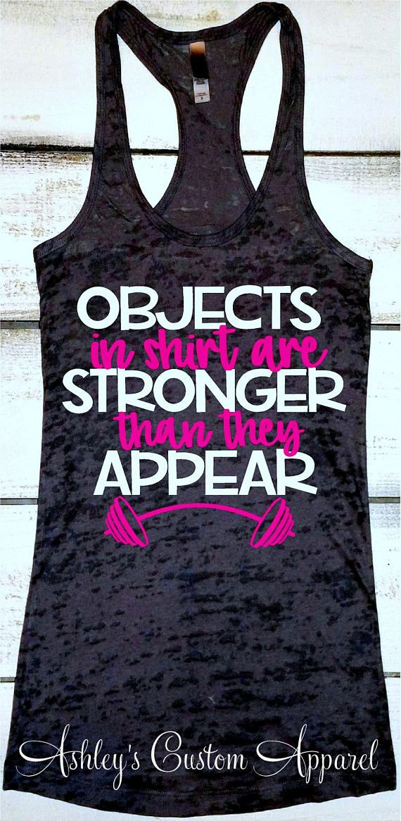 923658c57a Workout Tank Top Funny Gym Shirts Workout Tank Tops With Sayings Exercise  Clothing Inspirational Shirts Objects In Shirt Are Stronger