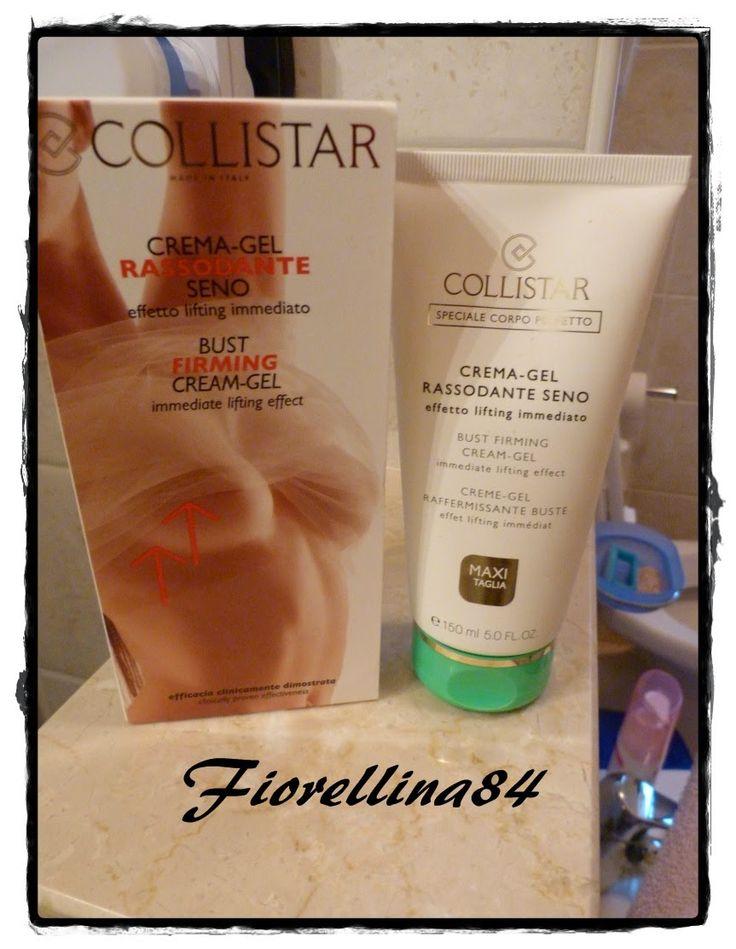 ...Fiorellina84...: Crema gel rassodante seno di Collistar