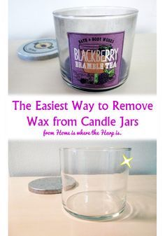Remove leftover wax from candle jars the easy way without scrubbing. They can be used for so many other things!