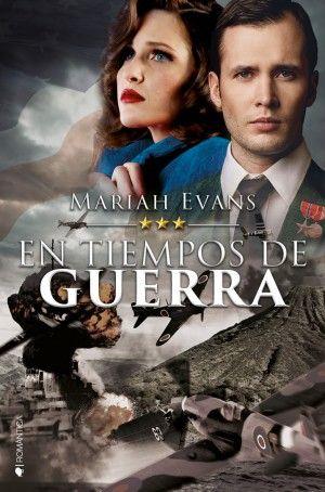 En tiempos de guerra #MariahEvans #RománticaHistórica #2GuerraMundial