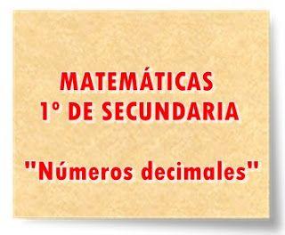 """MATEMÁTICAS DE 1º DE SECUNDARIA: """"Los números decimales"""""""