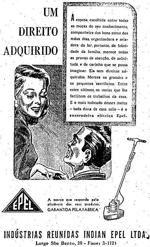 """Este anúncio sugere que coloca uma enceradeira no mesmo patamar de um """"direito adquirido"""" das mulheres.   26 anúncios antigos que seriam impensáveis nos dias de hoje"""