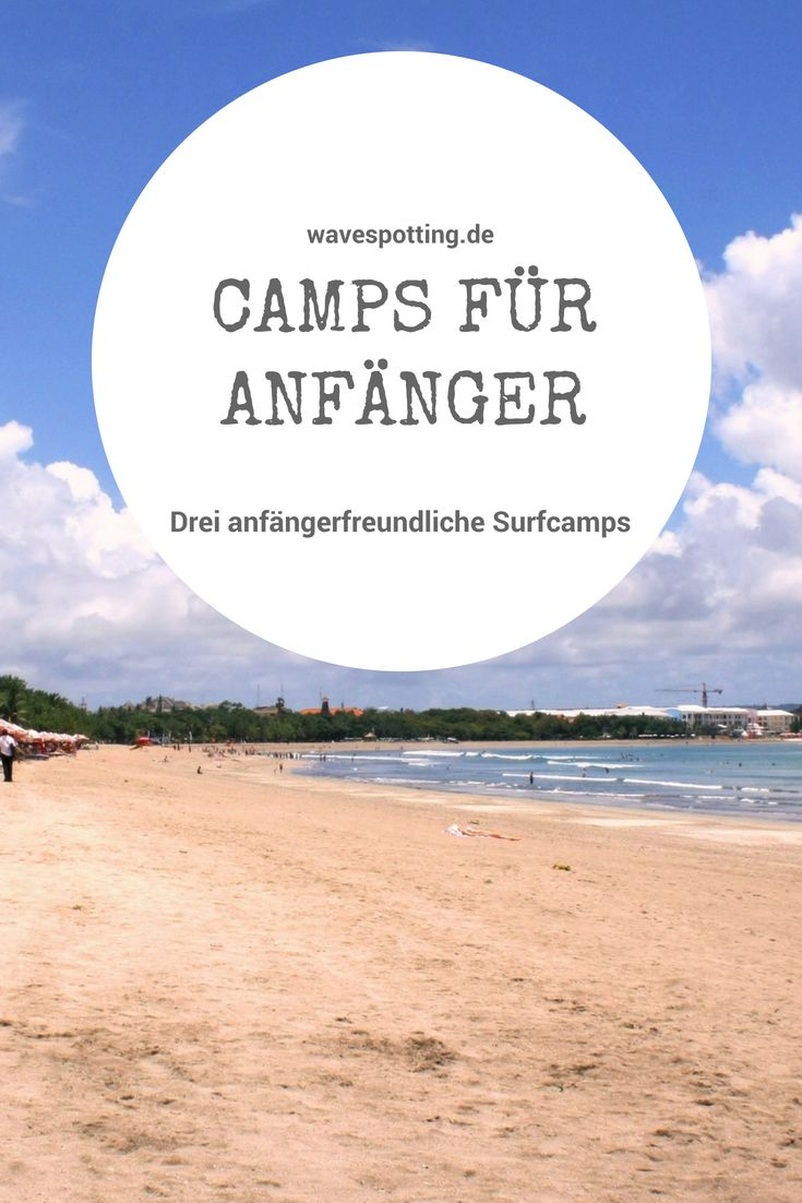 Die 3 besten Surfcamps für Anfänger – WaveSpotting || Surfblog