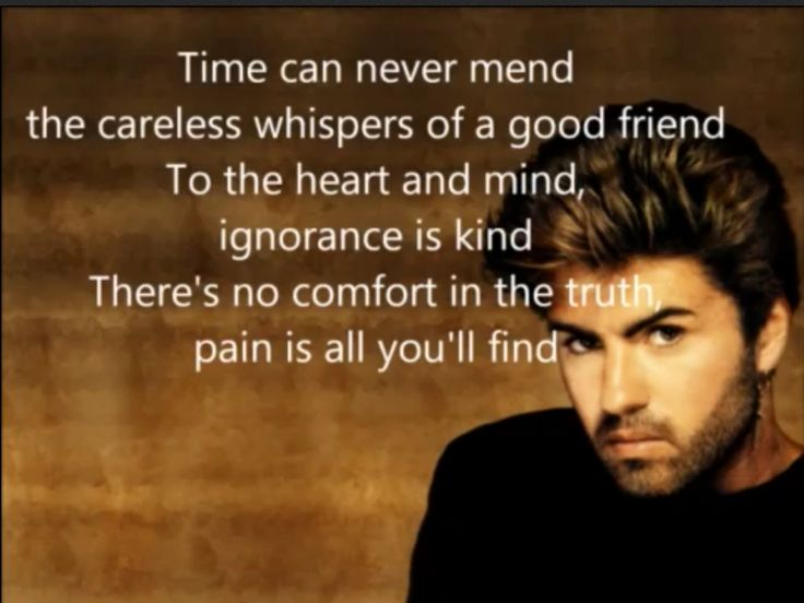 George Michael.                                                                                                                                                                                 More