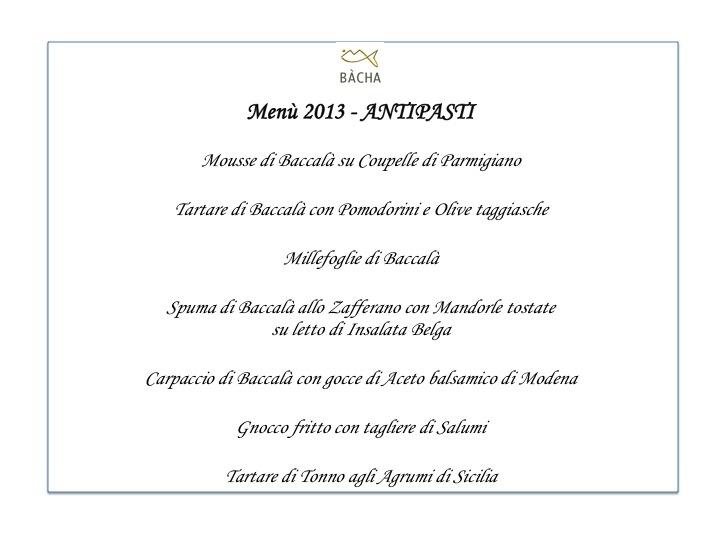 Menù Bacha Milano 2013 - Antipasti - Baccalà