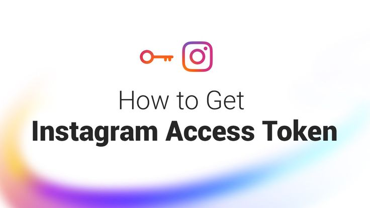 How to Get Instagram Access Token and Client ID in 1 Minute
