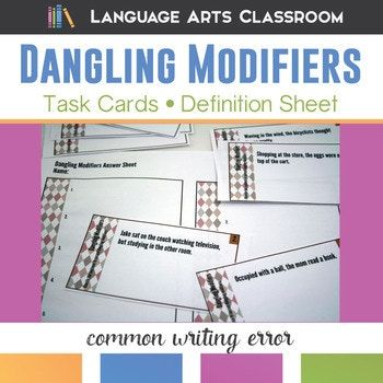 Dangling Modifiers Task Cards: review these problem modifiers with grammar task cards. Get students to recognize and correct dangling modifiers.
