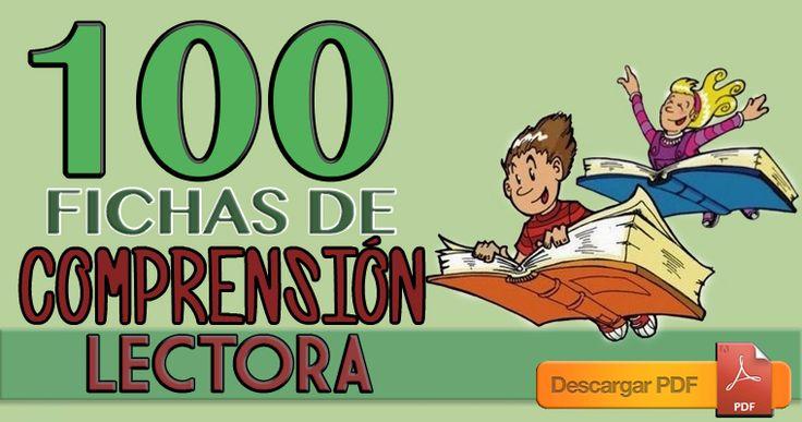 100 fichas imprimibles para trabajar la comprensión lectora (PDF)