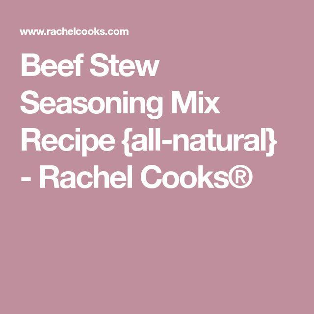 Beef Stew Seasoning Mix Recipe {all-natural} - Rachel Cooks®