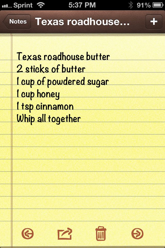 Texas Roadhouse butter, on my biscuits every morning