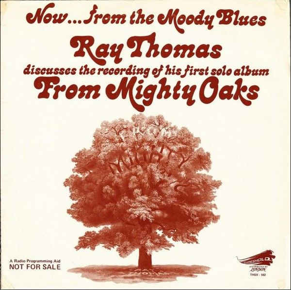 1975 Ray Thomas - Now...From The Moody Blues Ray Thomas Discusses The Recording Of His First Solo Album From Mighty Oaks (promo edition) [Threshold THSX102]  artwork: Phil Travers #albumcover
