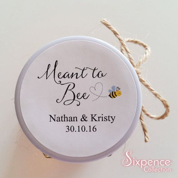 Meant to Bee Honey Favor  Sticker Labels Mason Jar Label