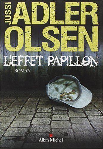 L'Effet Papillon: Amazon.fr: Jussi Adler-Olsen: Livres