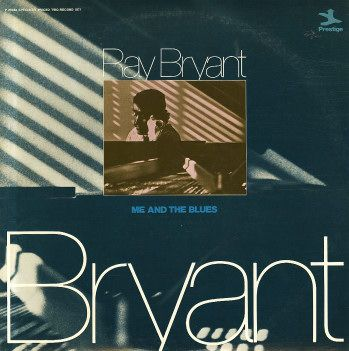 Ray Bryant: Me & The Blues (Alone With The Blues/Ray Bryant Trio)