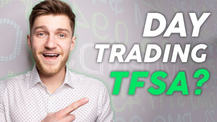 Day Trading Taxes In Canada Tfsa Investing For Beginners Day Trading Investing Tax Free Savings