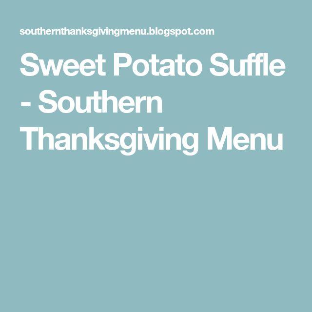 Sweet Potato Suffle - Southern Thanksgiving Menu