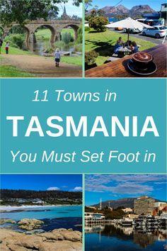 11 towns in Tasmania, Australia you must set foot in. #tasmania #discovertasmania