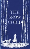 Snow Child | Eowyn Ivey - recommended by Kylie, The Co-op UQ St Lucia