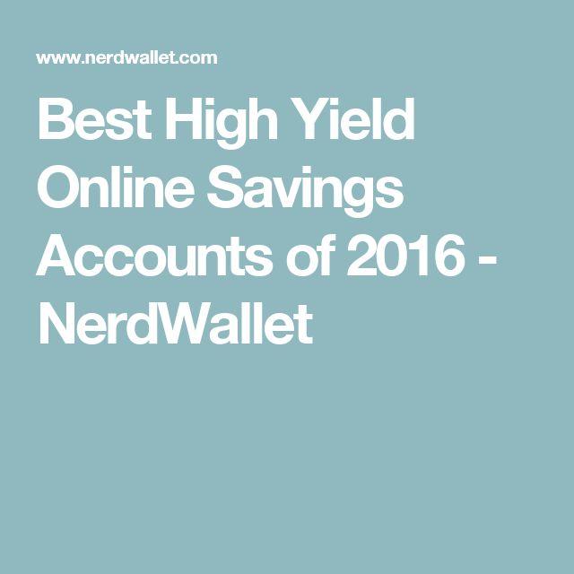 Best High Yield Online Savings Accounts of 2016 - NerdWallet