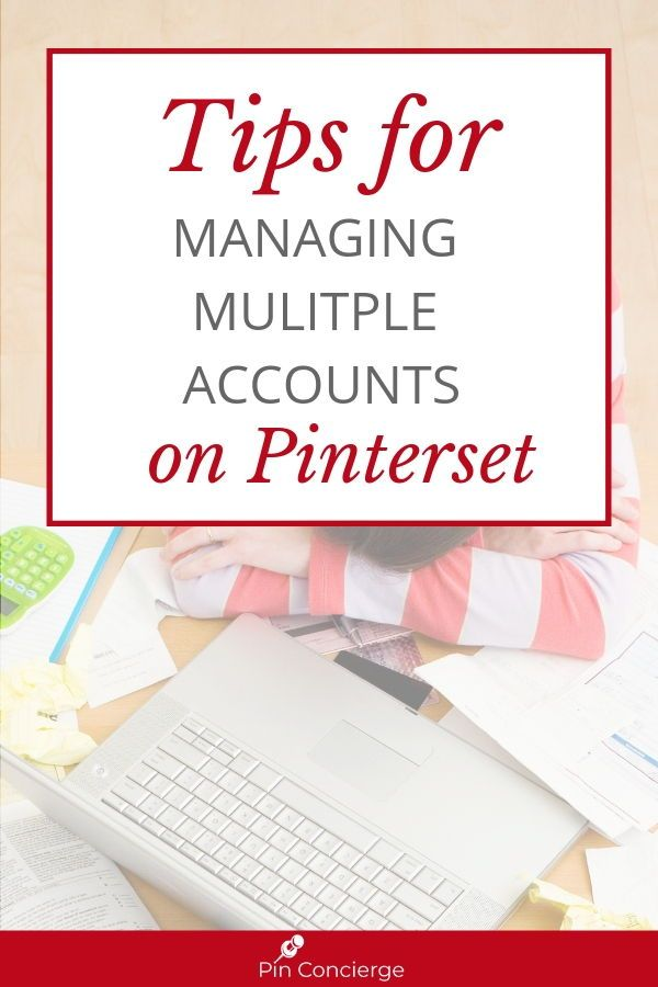 Feb 13 E006: Easily Manage Multiple Pinterest Accounts With Google