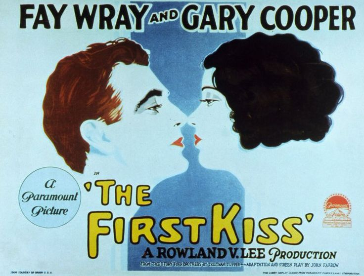 """""""The First Kiss"""" movie poster    Year: 1928  Cast: Fay Wray, Gary Cooper, Lane Chandler, Leslie Fenton, Paul Fix  Directed By: Rowland V. Lee"""