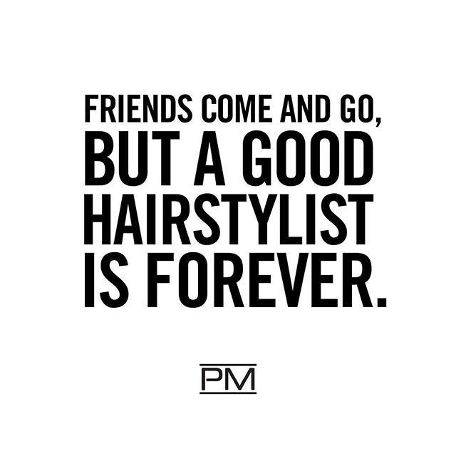 For some of us, it might be our most successful relationship to date! Tag your hairstylist in the comments to remind them how much you ❤️ them! #StylistAppreciation #IHeartPM #PaulMitchell #Quotes #HairQuotes