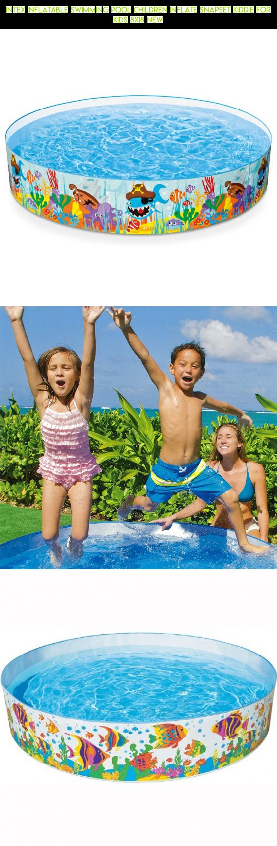 Intex Inflatable Swimming Pool Children Inflate Snapset Kiddie For Kids 8X18 New #shopping #gadgets #plans #kids #for #kit #parts #technology #tech #fpv #pools #drone #racing #camera #products