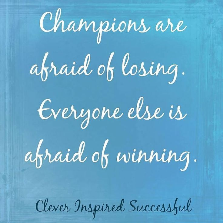 Champions are afraid of losing. > > Everyone else is afraid of #winning. > > Be a #champion. Act like a #winner. Get updates and special offers on Instagram http://ift.tt/1W9wMhj Twitter http://twitter.com/Clever_Inspire Like and share our official Facebook page http://ift.tt/21xvvjy #moneyonline #comment #comments #commentbellow #cash #makemoney #makemoneyonline #makemoneyfromhome #makemoneyfast #makemoneynow #easymoney #easycash #getpaid #workfromhome #onlinemoney #workfromhomemom…
