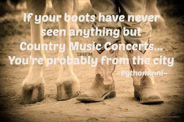 Fake cowgirls and country girls annoy me like no other