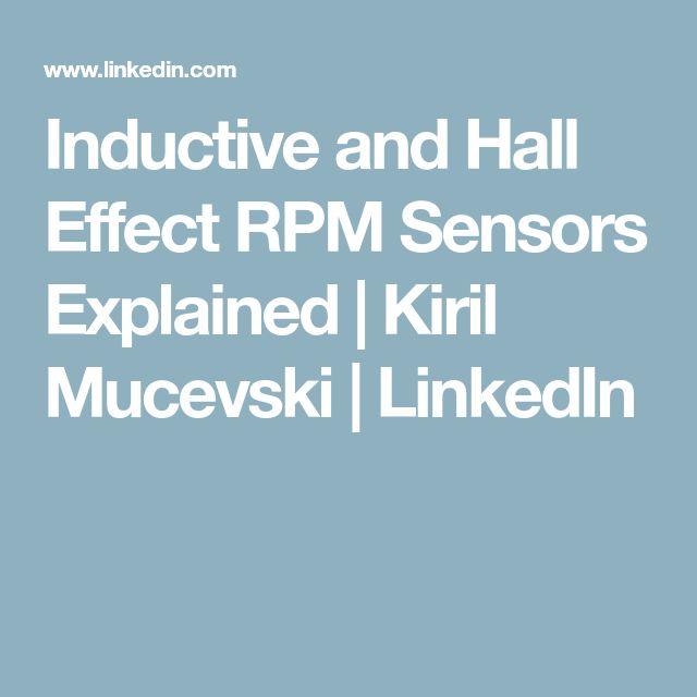 Inductive and Hall Effect RPM Sensors Explained | Kiril Mucevski | LinkedIn