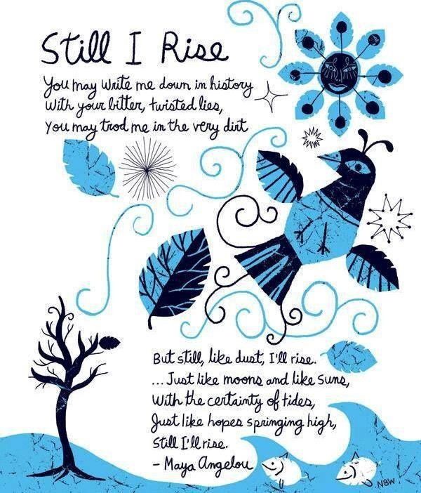 25 Best Ideas About Still I Rise Tattoo On Pinterest: Best 25+ Still I Rise Poem Ideas On Pinterest