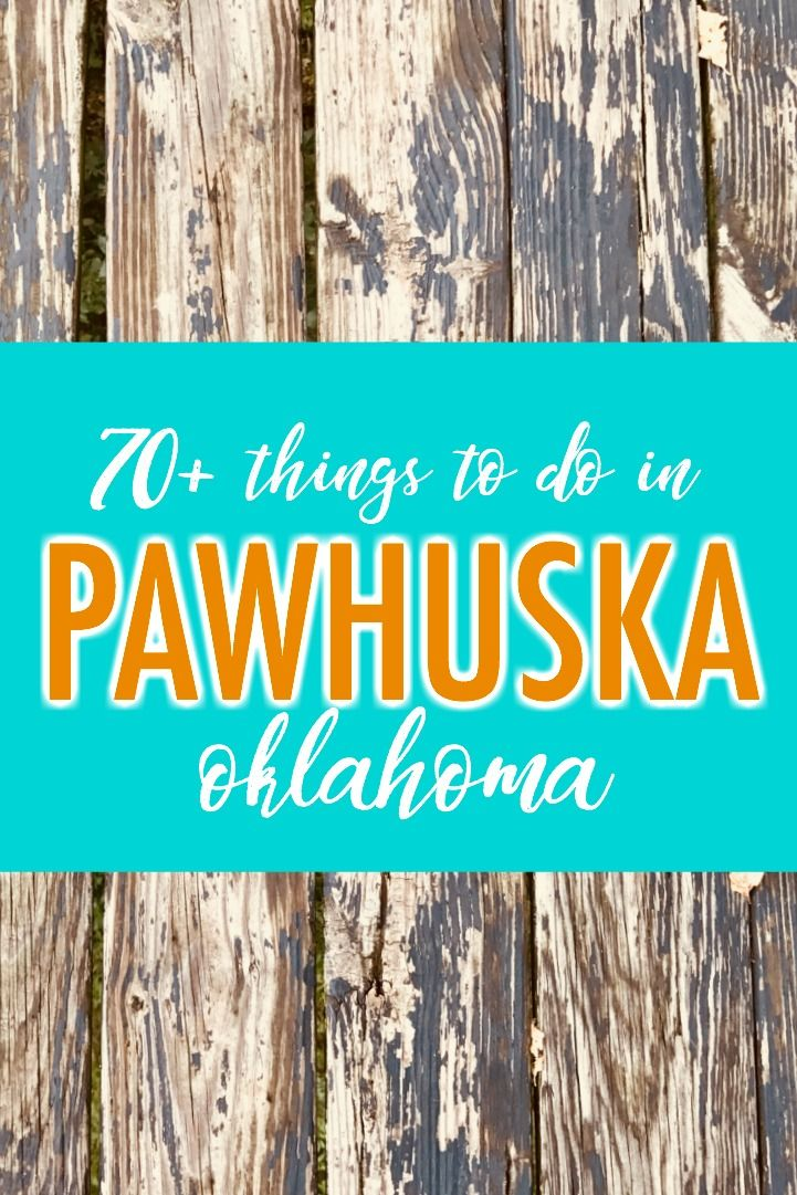 70+ things to do in Pawhuska, Oklahoma, after you've eaten at The Pioneer Woman Mercantile.  via @Postcard Jar