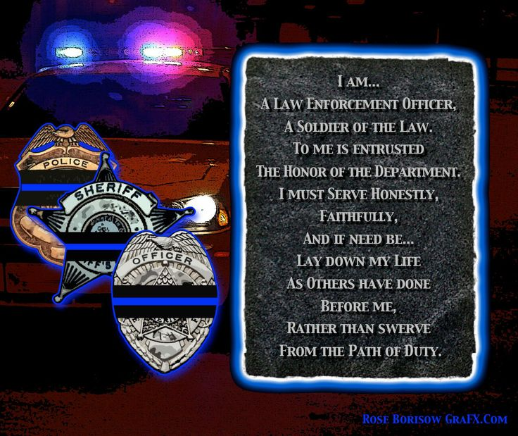 End Of Watch Quotes: I AM A LAW ENFORCEMENT OFFICER Law Enforcement Today Www