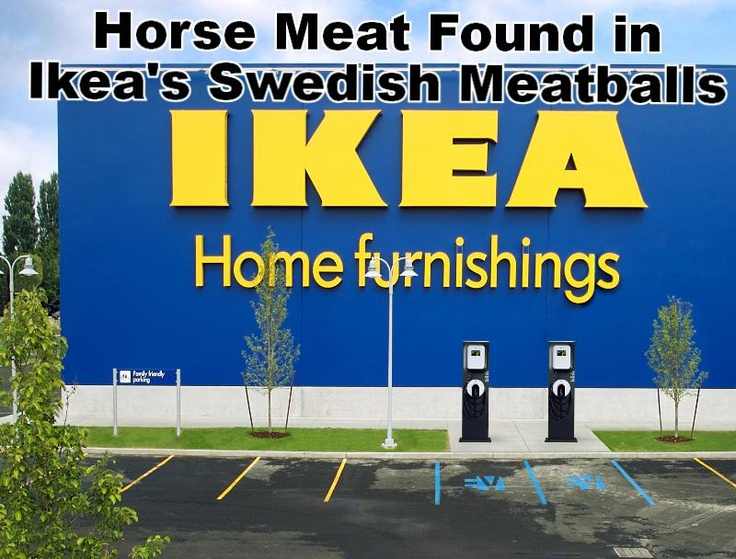 Better think twice about dining at #Ikea. Horse Meat Found in #Ikea's Swedish Meatballs!