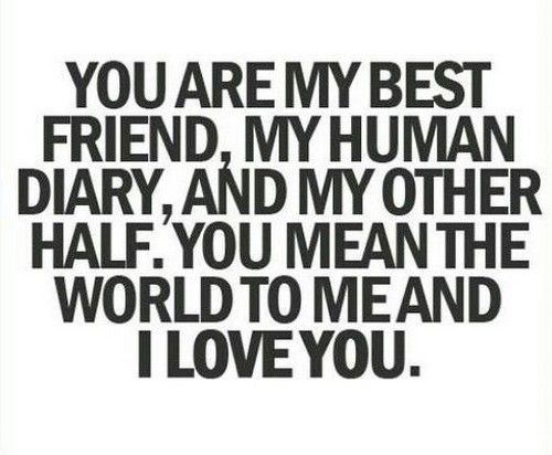 I Love You Bestfriend Quotes Simple Best 25 Love You Best Friend Ideas On Pinterest  Quotes Of Best
