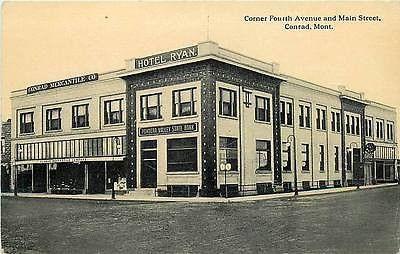 Conrad Montana Mt 1914 Hotel Ryan Mercantile Company