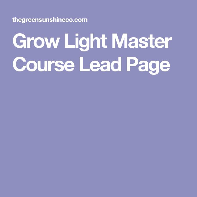 Grow Light Master Course Lead Page