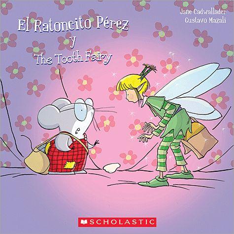 El Ratoncito Pérez y the Tooth Fairy