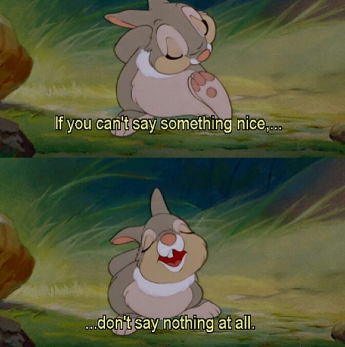 Disney bambi thumper quotes if you don't have anything nice to say don't say anything at all